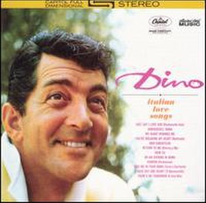 Dino: Italian Love Songs - Image: Dean Martin Dino Italian Love Songs