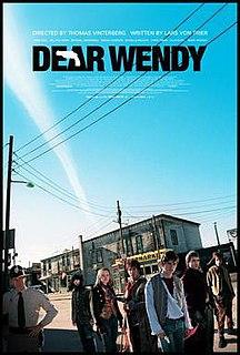 <i>Dear Wendy</i> 2006 film by Thomas Vinterberg