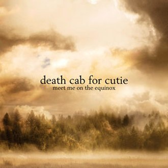 Meet Me on the Equinox - Image: Death Cab for Cutie Meet Me on the Equinox