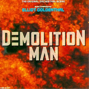 Demolition Man (soundtrack) - Image: Demolition Man elliot goldenthal