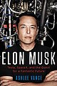 Elon Musk - Tesla, SpaceX, and the Quest for a Fantastic Future.jpg