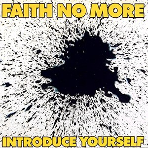Introduce Yourself - Image: Faith No More Introduce Yourself