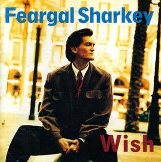 Wish (Feargal Sharkey album) - Image: Feargalsharkey wish