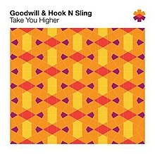 Goodwill HookNSling - Take You Higher cover.jpg