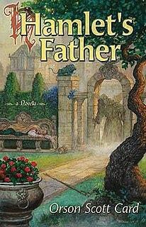 <i>Hamlets Father</i>