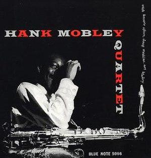 Hank Mobley Quartet - Image: Hank Mobley Quartet