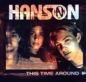 This Time Around (Hanson song) - Image: Hanson thistimearoundsingle