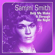 Help Me Make It Through The Night - Sammi Smith.jpg