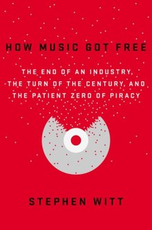 How Music Got Free - Book cover.jpg