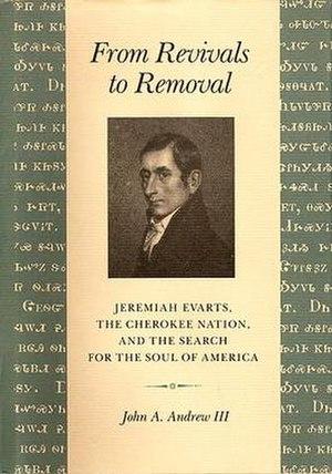 Jeremiah Evarts - Image: Jeremiah Evarts Book Cover John A Andrew III