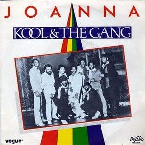 Joanna (Kool & the Gang song) - Image: Joanna Kool and the Gang