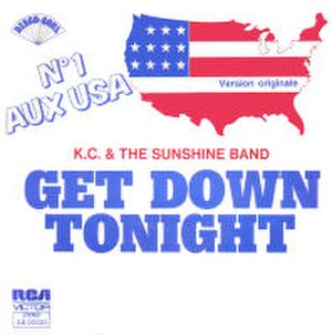 Get Down Tonight - Image: KC And The Sunshine Band Get Down Tonight French 7Inch Single Cover