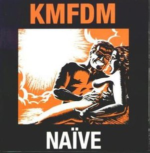 Naïve (album) - Image: Kmfdm naive