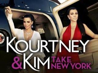<i>Kourtney and Kim Take New York</i> American reality television series
