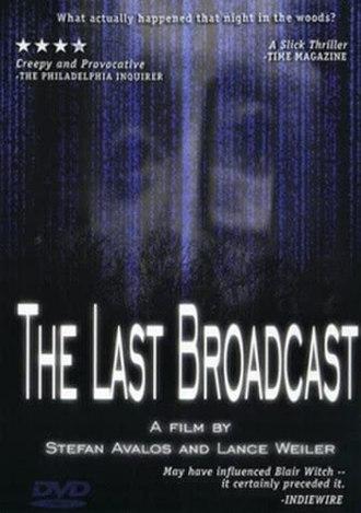 The Last Broadcast (film) - Image: Lastbroadcast