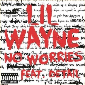 No Worries (Lil Wayne song) - Image: Lil wayne no worries