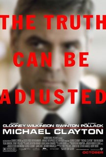 <i>Michael Clayton</i> (film) 2007 American legal thriller film directed by Tony Gilroy