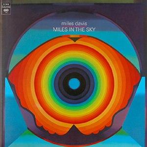 Miles in the Sky - Image: Miles Davis Miles In The Sky