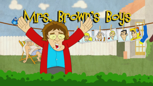 Mrs. Brown's Boys - Image: Mrs. Brown's Boys
