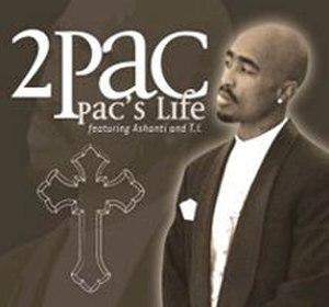 Pac's Life (song) - Image: Pacs Life Single 1