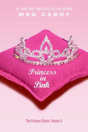 The Princess Diaries, Volume V: Princess in Pink - First edition cover