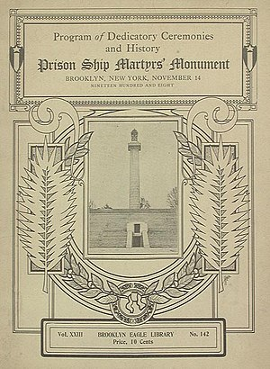 Prison Ship Martyrs' Monument - Program for the dedication ceremonies, November 14, 1908