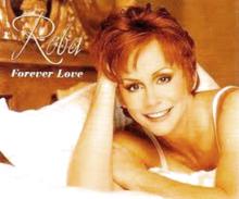 Forever Love (Reba McEntire song) - Wikipedia
