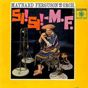 Si! Si! M.F. - Image: Si Si MF album