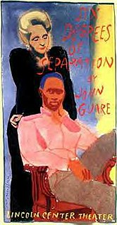 <i>Six Degrees of Separation</i> (play) play written by John Guare