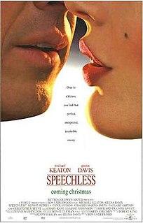 <i>Speechless</i> (1994 film) 1994 film by Ron Underwood