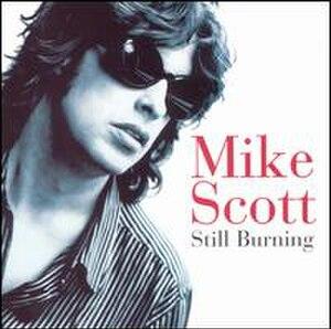 Still Burning - Image: Still Burning Mike Scott Album Cover