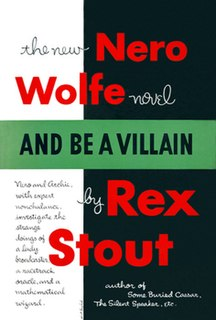 <i>And Be a Villain</i> book by Rex Stout
