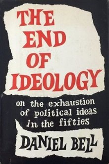 end of ideology thesis Between the ethos of science and the ethos of central thesis holds thesis is that the rise of the proletarian ideology means the end of ideology as an.