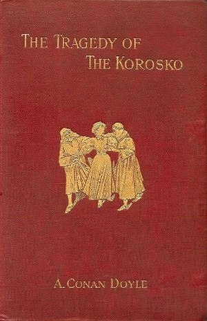 The Tragedy of the Korosko - First edition (publ. Smith, Elder & Co.)