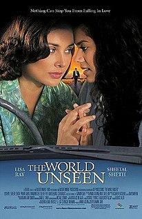 <i>The World Unseen</i> 2007 film by Shamim Sarif