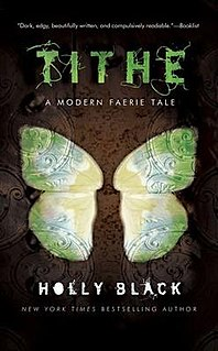 <i>Tithe: A Modern Faerie Tale</i> book by Holly Black