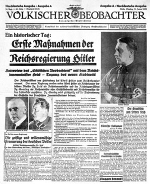 "Völkischer Beobachter - Front page of the 31 January 1933 edition. The headline reads: ""An historic day: First Acts of Hitler's Reich Government - Völkischer Beobachter interviews Reich Minister of the Interior Frick - New cabinet holds first meeting"""