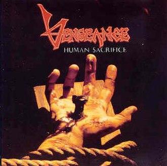 Human Sacrifice (album) - Image: Vengeance Rising Human Sacrifice cover