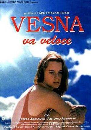 Vesna Goes Fast - Image: Vesna va veloce