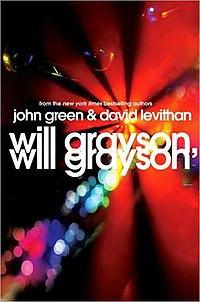 Will Grayson, Will Grayson - John Green and David Levithan