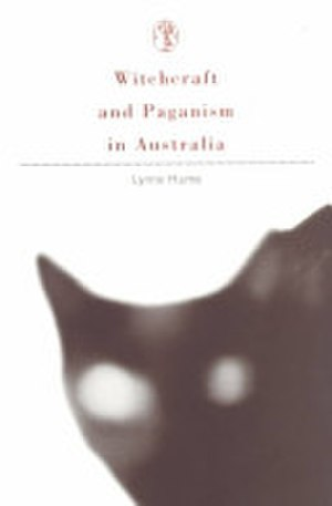 Witchcraft and Paganism in Australia - First edition cover