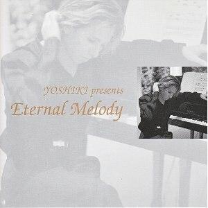 Eternal Melody - Image: Yoshiki presents Eternal Melody