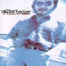 11 Tracks of Whack(Walter Becker album) coverart.jpg
