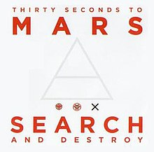 "30 Seconds to Mars - ""Search and Destroy"".jpg"