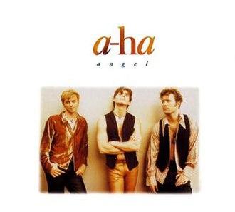 Angel (A-ha song) - Image: A ha Angel Single