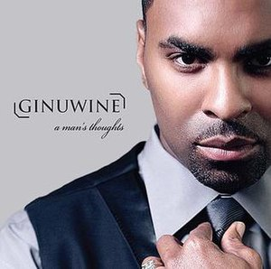 A Man's Thoughts - Image: A Mans Thoughts Ginuwine