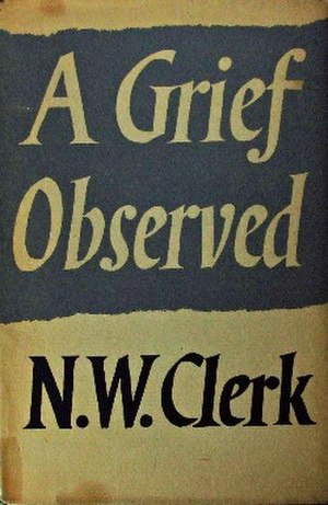 A Grief Observed - First edition