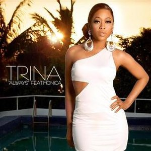 Always (Trina song) - Image: Always (Trina song)