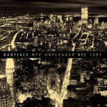 babyface unplugged nyc