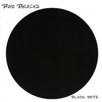 Black Dots - Image: Blackdotsbadbrains